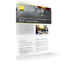 CMM-Manager simplifies and automates tool inspection at BTM Corporation